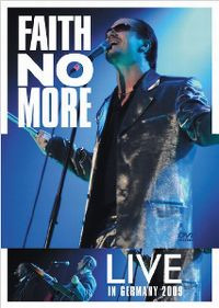 Cover Faith No More - Live In Germany 2009 [DVD]